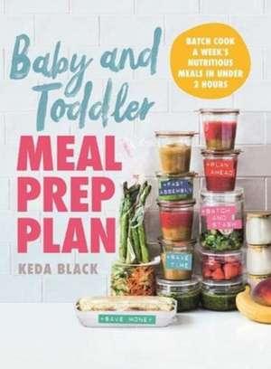 Black, K: Baby + Toddler Meal Prep Plan imagine