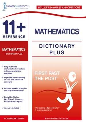 11+ Reference Mathematics Dictionary Plus
