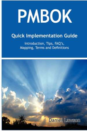 PMBOK Quick Implementation Guide de Daniel Lawson