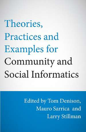 Theories, Practices & Examples for Community & Social Informatics imagine
