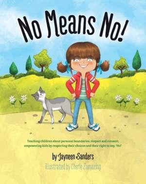 No Means No! de Jayneen Sanders