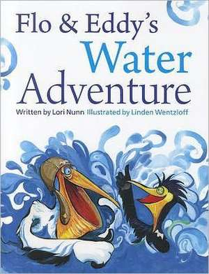 Flo & Eddy's Water Adventure