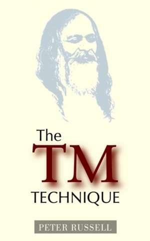 The TM Technique de Peter Russell