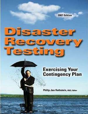 Disaster Recovery Testing de Philip Jan Rothstein