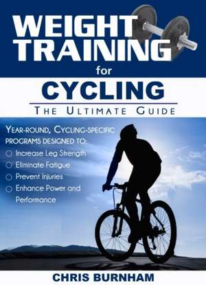 Weight Training for Cycling imagine