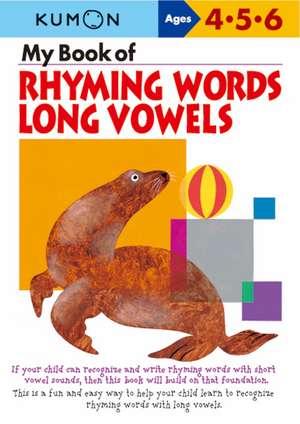 My Book Of Rhyming Words: Long Vowels imagine