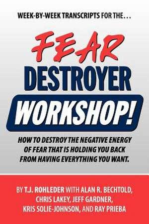 Fear Destroyer Workshop