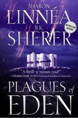 Plagues of Eden de Sharon Linnea
