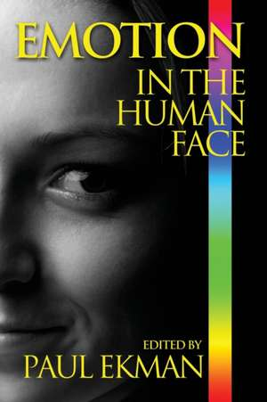 Emotion in the Human Face de Paul Ekman
