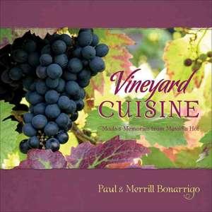 Vineyard Cuisine de Merrill Bonarrigo
