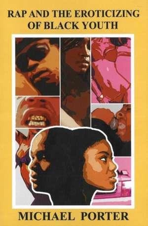 Rap and the Eroticizing of Black Youth imagine