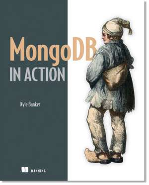 MongoDB in Action de Kyle Banker