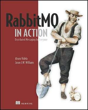 Rabbitmq in Action:  Distributed Messaging for Everyone de Alvaro Videla