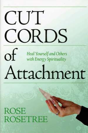 Cut Cords of Attachment