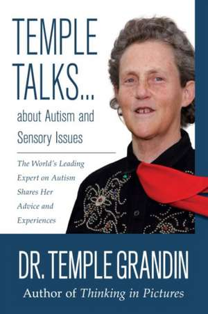 Temple Talks about Autism and Sensory Issues