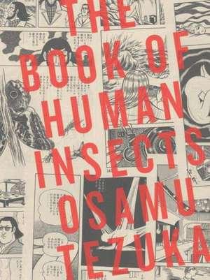 The Book Of Human Insects de Osamu Tezuka