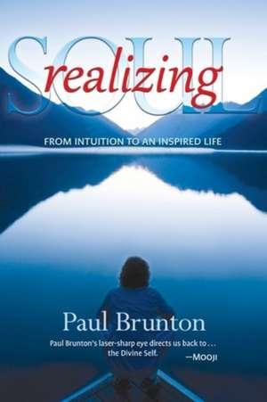 Realizing Soul