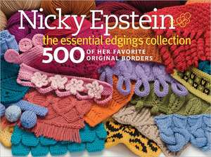 Nicky Epstein:  500 of Her Favorite Original Borders de Nicky Epstein