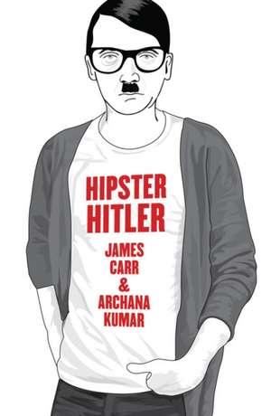 Hipster Hitler de James Carr