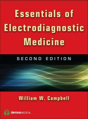 Essentials of Electrodiagnostic Medicine