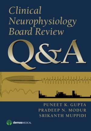 Clinical Neurophysiology Board Review Q&A