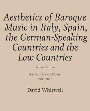 Aesthetics of Music de Whitwell, Dr David