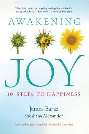 Awakening Joy:  10 Steps to Happiness de James Baraz