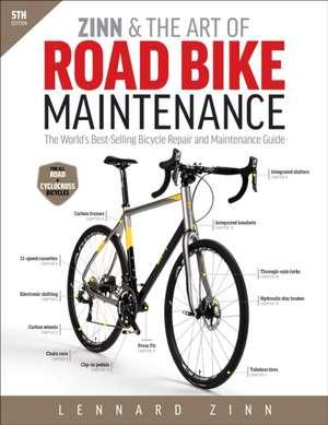 Zinn & the Art of Road Bike Maintenance de Lennard Zinn