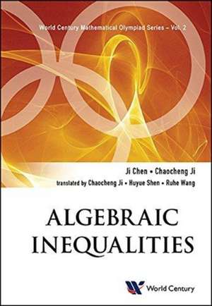 Algebraic Inequalities: In Mathematical Olympiad And Competi