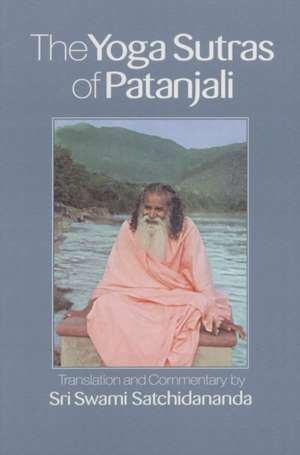The Yoga Sutras of Patanjali de Swami Satchidananda
