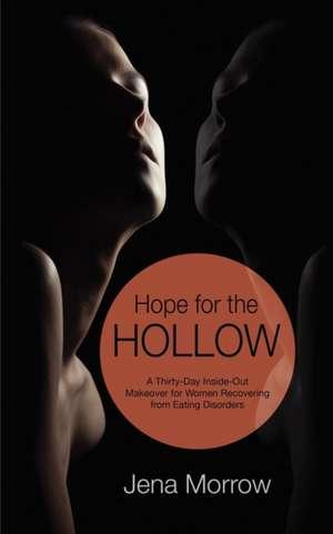 Hope for the Hollow de Jena Morrow