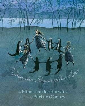 When the Sky Is Like Lace de Elinorlander Horwitz