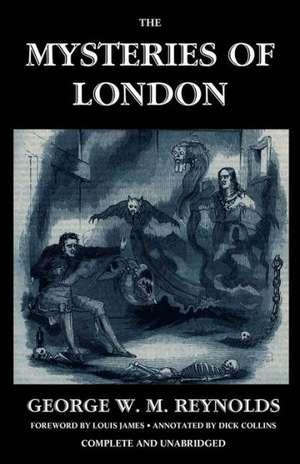 The Mysteries of London, Vol. I [Unabridged & Illustrated] de George W. M. Reynolds