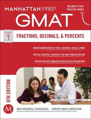 GMAT Fractions, Decimals, & Percents de Manhattan Prep