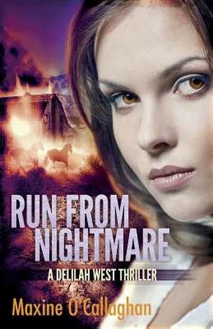 Run from Nightmare de Maxine O'Callaghan