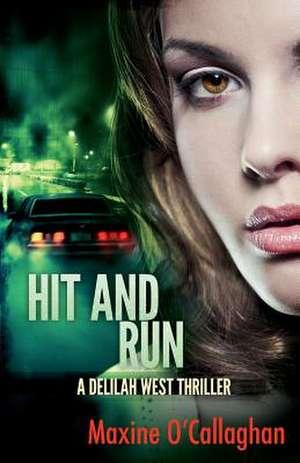 Hit and Run de Maxine O'Callaghan