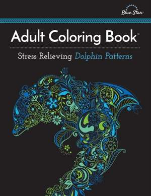 Adult Coloring Book, Stress Relieving Dolphin Patterns