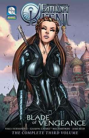 Fathom: Kiani Volume 3: Blade of Vengeance de Vince Hernandez