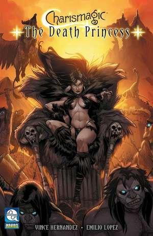 Charismagic: The Death Princess: Volume 1 de Vince Hernandez
