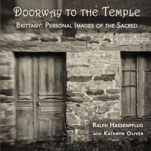 Doorway to the Temple, Brittany