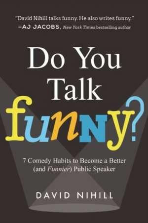 Do You Talk Funny? de David Nihill