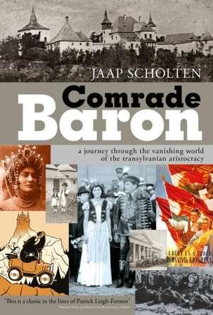 Comrade Baron de Jaap Scolten
