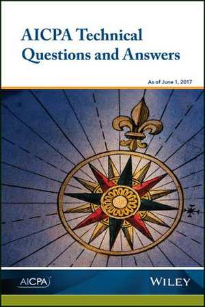 AICPA Technical Questions and Answers, 2017