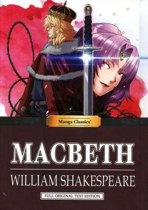 Manga Classics: Macbeth: Macbeth de William Shakespeare