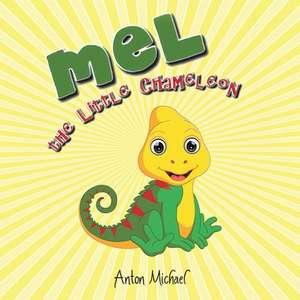 Mel the Little Chameleon de Anton Michael