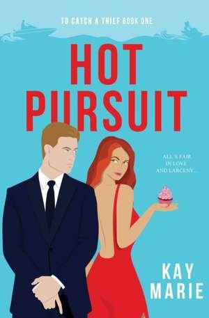 Hot Pursuit de Kay Marie
