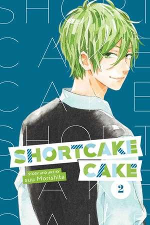 Shortcake Cake, Vol. 2 de Suu Morishita