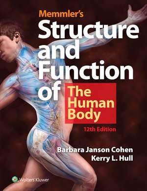 Memmler's Structure and Function of the Human Body de Barbara Janson Cohen BA, MSEd