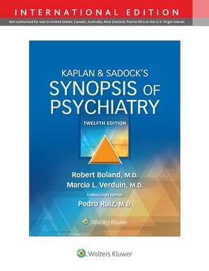 Kaplan & Sadock's Synopsis of Psychiatry de Robert Boland