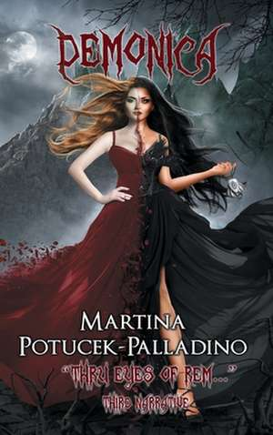 "Demonica: ""Thru Eyes of REM..."" de Martina Potucek-Palladino"